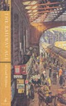 The Railway Age - Michael   Robbins