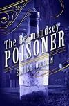 The Bermondsey Poisoner - Emily Organ