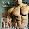 Safe in His Heart - Renae Kaye