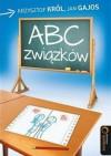 ABC związków - Krzysztof Król, Jan Gajos