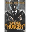 [ SAVAGE HUNGER (SAVAGE) ] By Stevens, Shelli ( Author) 2013 [ Paperback ] - Shelli Stevens