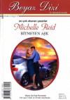 Bitmeyen Aşk - Michelle Reid