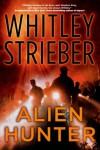 Alien Hunter - Whitley Strieber