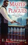 Master of Plagues - E.L. Tettensor