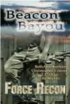 Beacon Bayou - BethAnn Buehler, Christopher Craven, J.L. Oiler, Lila Munro
