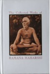 The Collected Works of Ramana Maharshi - Bhagavan Sri Ramana Maharishi