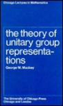 The Theory of Unitary Group Representations - George W. Mackey