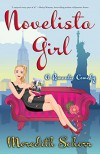 Novelista Girl (Blogger Girl Series Book 2) - Meredith Schorr