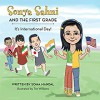 Sonya Sahni and the first Grade - Its International Day - Tim Williams, Soma Mandal