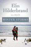 Winter Storms (Winter Street) - Elin Hilderbrand