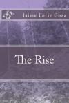 The Rise - Mrs Jaime Lorie Goza