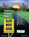Slick Move Guide Professional Athlete Edition - Jodi Velazquez