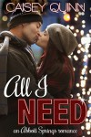 All I Need - Caisey Quinn