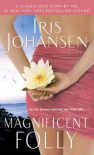 Magnificent Folly (Seidkhan, #16) - Iris Johansen
