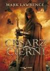 Cesarz Cierni - Lawrence Mark