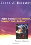 Modest_Witness@Second_Millennium.FemaleMan_Meets_OncoMouse: Feminism and Technoscience - Donna J. Haraway, Lynn M. Randolph