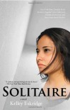 Solitaire - Kelley Eskridge
