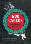God Carlos - Anthony C. Winkler
