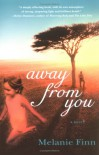 Away from You - Melanie Finn