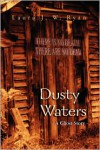 Dusty Waters: A Ghost Story - Laura J. W. Ryan
