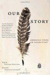 Our Story: Aboriginal Voices on Canada's Past -