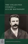 Collected Stories of Guy de Maupassant (Barnes & Noble Classics Series) - Guy de Maupassant, Richard Fusco