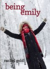 Being Emily - Rachel Gold