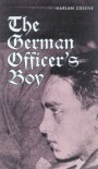 The German Officer's Boy - Harlan Greene