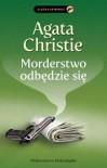 Morderstwo odbędzie się - Agata Christie