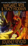 Journey Into the Void - Margaret Weis, Tracy Hickman