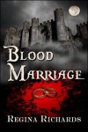Blood Marriage - Regina Richards