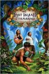 Lost Island of Tamarind - Nadia Aguiar