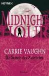 Die Stunde des Zwielichts - Carrie Vaughn