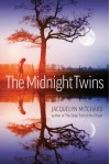 The Midnight Twins - Jacquelyn Mitchard