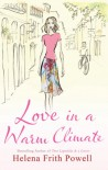 Love in a Warm Climate - Helena Frith Powell