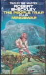 The People Trap Plus Mindswap - Robert Sheckley
