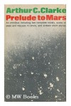 Prelude to Mars - Arthur C. Clarke