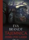 Tajemnica domu pod lasem - Eva Brandt