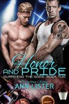 Honor And Pride (Guarding The Gods Book 2) - Ann Lister