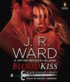 Blood Kiss: Black Dagger Legacy - Jim Frangione, J.R. Ward