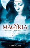 Magyria - Das Herz des Schattens: Roman - Lena Klassen