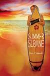 Summer of Sloane - Erin L. Schneider