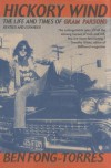 Hickory Wind: The Life and Times of Gram Parsons - Ben Fong-Torres