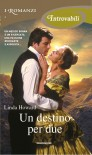 Un destino per due - Linda Howard