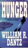 Hunger - William R. Dantz