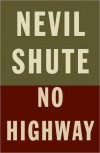 No Highway - Nevil Shute