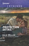 Protection Detail (The Precinct: Bachelors in Blue) - Julie Miller