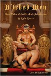 B'Tched Men: More Tales of Erotic Male Submission - Kyle Cicero