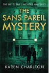 The Sans Pareil Mystery (The Detective Lavender Mysteries) - Karen Charlton