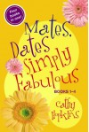 Mates, Dates Simply Fabulous: Books 1-4 - Cathy Hopkins
